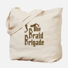 Braid Brigade Tote Bag