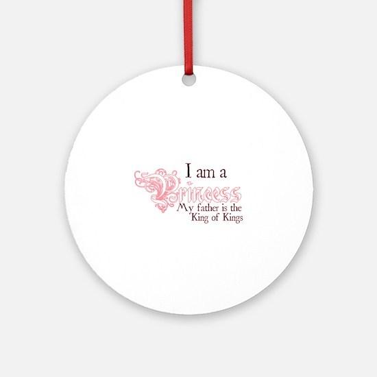 I am a Princess Round Ornament