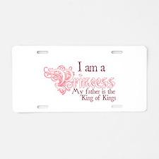 I am a Princess Aluminum License Plate