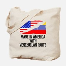 Made In America With Venezuelan Parts Tote Bag