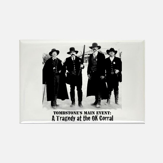 Earps and Doc Holliday in Tombstone, OK Co Magnets