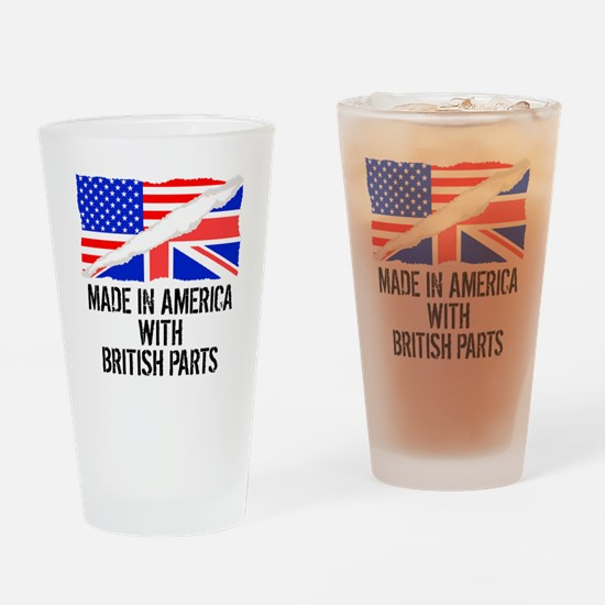 Made In America With British Parts Drinking Glass