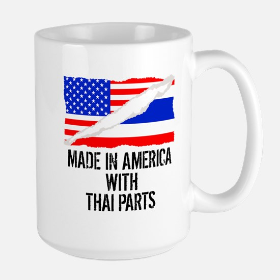 Made In America With Thai Parts Mugs