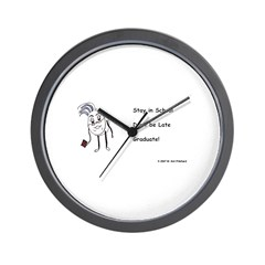 Stay in School, don't be late Wall Clock