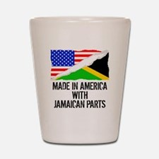 Made In America With Jamaican Parts Shot Glass