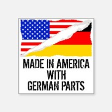 Made In America With German Parts Sticker