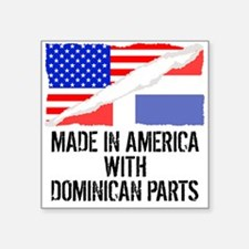 Made In America With Dominican Parts Sticker