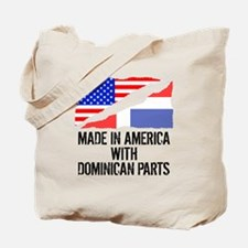 Made In America With Dominican Parts Tote Bag