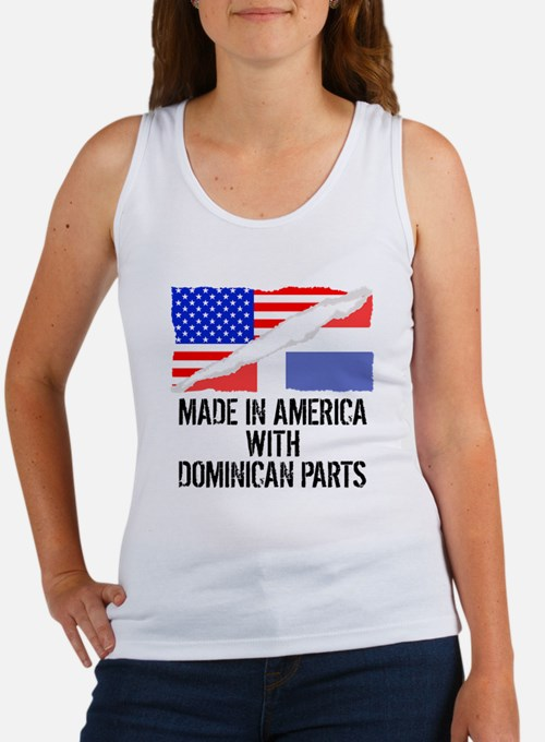 Made In America With Dominican Parts Tank Top