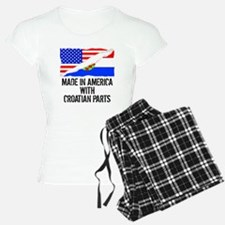 Made In America With Croatian Parts Pajamas