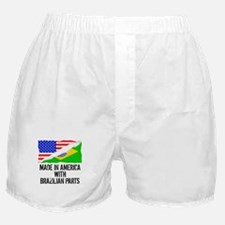 Made In America With Brazilian Parts Boxer Shorts
