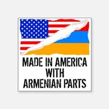 Made In America With Armenian Parts Sticker