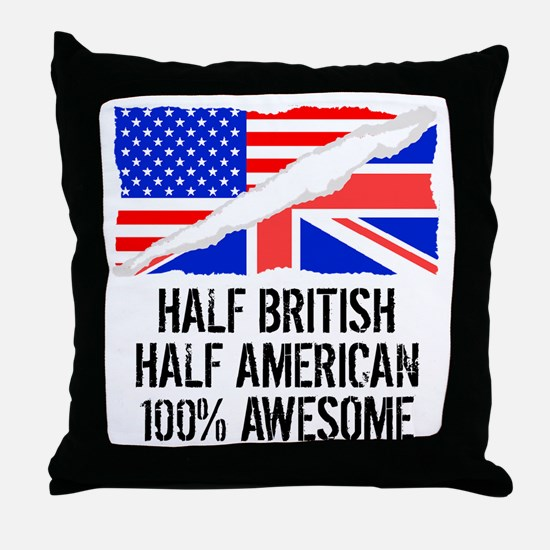 Half British Half American Awesome Throw Pillow