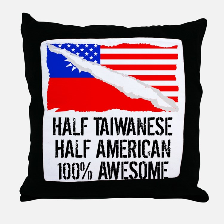Half Taiwanese Half American Awesome Throw Pillow