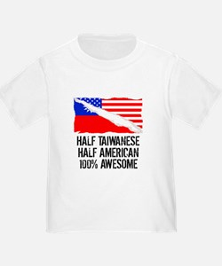 Half Taiwanese Half American Awesome T-Shirt