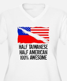 Half Taiwanese Half American Awesome Plus Size T-S