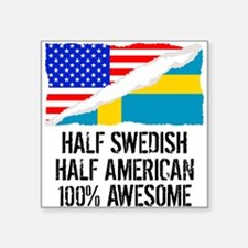Half Swedish Half American Awesome Sticker