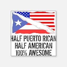 Half Puerto Rican Half American Awesome Sticker