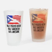 Half Puerto Rican Half American Awesome Drinking G