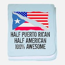 Half Puerto Rican Half American Awesome baby blank