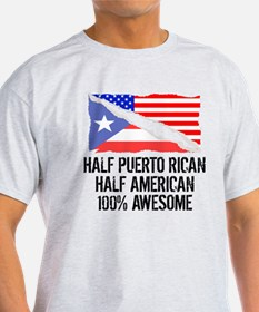 Half Puerto Rican Half American Awesome T-Shirt