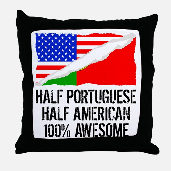 Half Portuguese Half American Awesome Throw Pillow