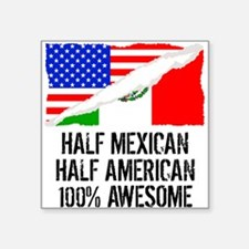 Half Mexican Half American Awesome Sticker