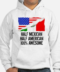 Half Mexican Half American Awesome Hoodie