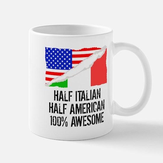 Half Italian Half American Awesome Mugs