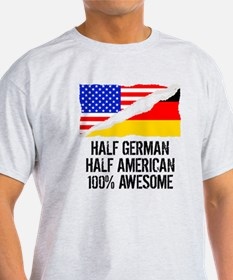 Half German Half American Awesome T-Shirt