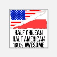 Half Chilean Half American Awesome Sticker