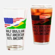 Half Brazilian Half American Awesome Drinking Glas
