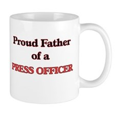 Proud Father of a Press Officer Mugs
