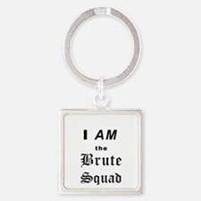 iamthebrutesquadBL Keychains