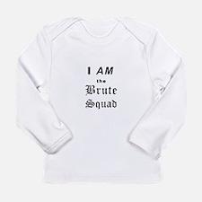 iamthebrutesquadBL Long Sleeve T-Shirt