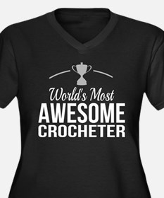 World's Most Awesome Crocheter - Plus Size T-Shirt