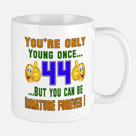 You're only young once..44 Mug