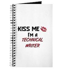 Kiss Me I'm a TECHNICAL WRITER Journal