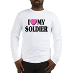 I Love (pink heart) My Soldier Long Sleeve T-Shirt