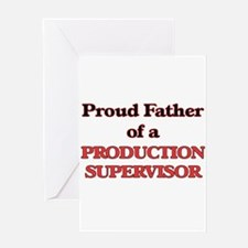 Proud Father of a Production Superv Greeting Cards