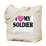 I Love (pink heart) My Soldier Tote Bag