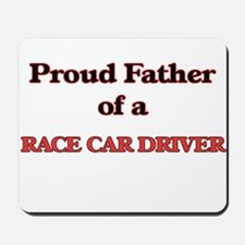 Proud Father of a Race Car Driver Mousepad