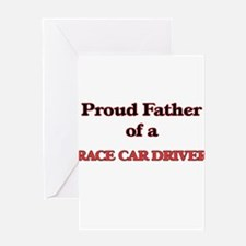 Proud Father of a Race Car Driver Greeting Cards