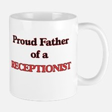 Proud Father of a Receptionist Mugs