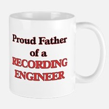 Proud Father of a Recording Engineer Mugs