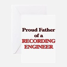 Proud Father of a Recording Enginee Greeting Cards