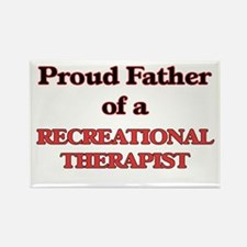 Proud Father of a Recreational Therapist Magnets