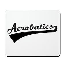 Acrobatics Mousepad