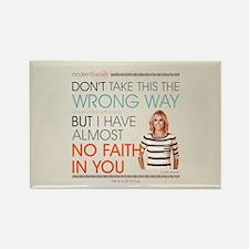 Modern Family Claire No Faith Rectangle Magnet