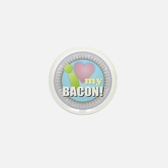 I Love My Bacon Mini Button